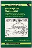 Sibawayh the Phonologist, Assir, A. A., 0710303564