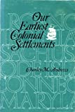 Our Earliest Colonial Settlements, Charles M. Andrews, 0801490162