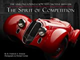 The Spirit of Competition, Frederick A. Simeone, 0977980944