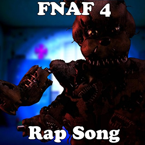 Five Nights At Freddys 4 Rap Song  Feat  Trickywi