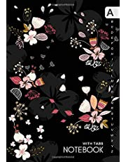 Notebook with Tabs: A5 Lined-Journal Organizer Medium with Alphabetical Tabs Printed | Cute Flying Flower Design Black