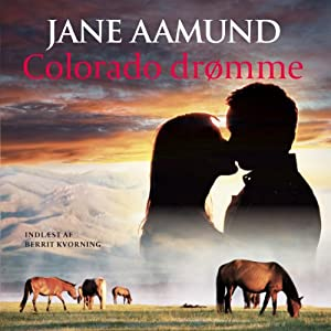 Colorado drømme [Colorado Dreams] Audiobook