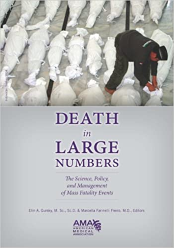 Book Death in Large Numbers: The Science, Policy and Management of Mass Fatality Events