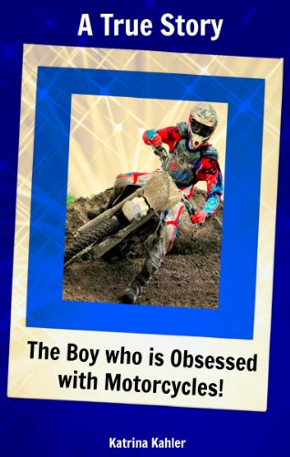 True Story: The Boy Who Is Obsessed With Motorcycles and Motocross