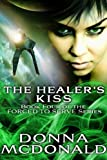 The Healer's Kiss (Forced To Serve Book 4)
