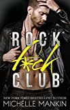 ROCK F*CK CLUB (Girls Ranking the Rock Stars Book 1)