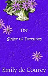 The Seller of Fortunes: A Short Story