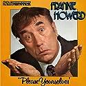 Frankie Howerd: Please Yourselves Performance by David Nobbs, David McKellar Narrated by Frankie Howerd