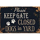 TISOSO Please Keep Gate Closed Dogs in Yard Reto Vintage Metal Tin Signs for Lawn Garden Yard Signs 8X12Inch