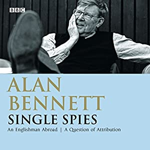 Alan Bennett: Single Spies Radio/TV Program