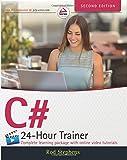 C# 24–Hour Trainer