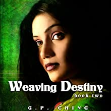 Weaving Destiny: The Soulkeepers Series, Book 2 Audiobook by G. P. Ching Narrated by Jeffrey Kafer