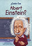 Quien Fue Albert Einstein? (Who Was Albert Einstein?) (Turtleback School & Library Binding Edition) (Quien Fue / Who Was) (Spanish Edition)