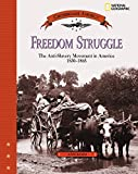 img - for Freedom Struggle: The Anti-Slavery Movement 1830-1865 (Crossroads America) book / textbook / text book