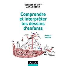 Comprendre et interpréter les dessins d'enfants - 2e éd. (Psychologie et pédagogie) (French Edition)