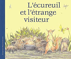 vignette de 'L'écureuil et l'étrange visiteur (Sébastien Meschenmoser)'