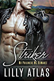 Striker: No Prisoners MC Book 1