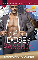 A Dose of Passion (Kimani Hotties)