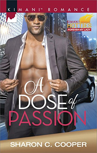 Search : A Dose of Passion (Kimani Hotties)
