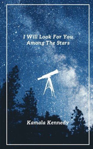 (I Will Look For You Among The Stars)