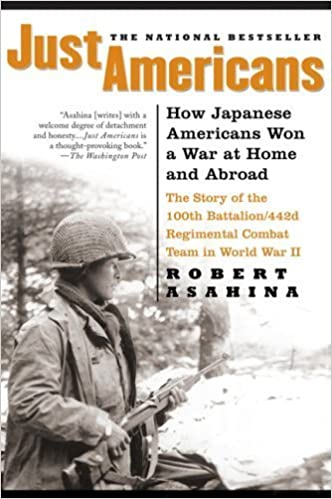Book Just Americans: How Japanese Americans Won a War at Home and Abroad by Robert Asahina (2007-05-17)
