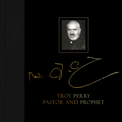 Read Online Troy Perry: Pastor and Prophet pdf