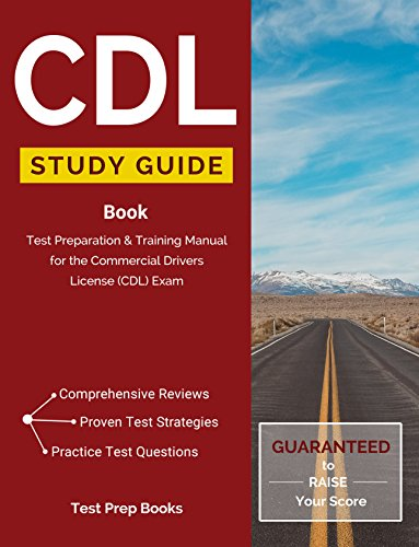 CDL Study Guide Book: Test Preparation & Training Manual for the Commercial Drivers License (CDL) -