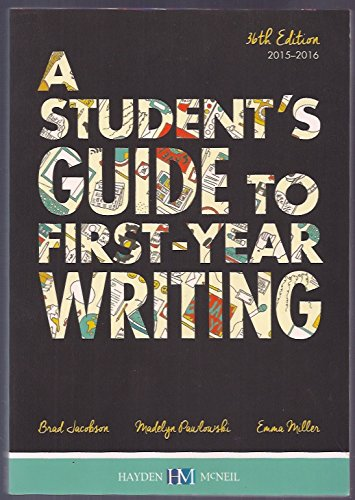 A Student's Guide to First Year Writing 2015-2016, 36th Edition