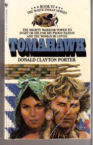 Tomahawk White Indian VI, Clayton, Donald