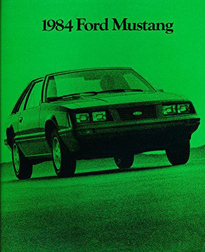 - 1984 MUSTANG DEALERSHIP SALES BROCHURE - ADVERTISEMENT - Includes SVO, GT, Turbo GT, LX &, L Series