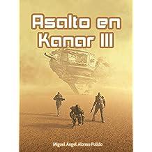 Asalto en Kanar III