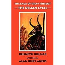 The Delian Cycle [The Saga of Dray Prescot Omnibus #1] (Pt. 1)