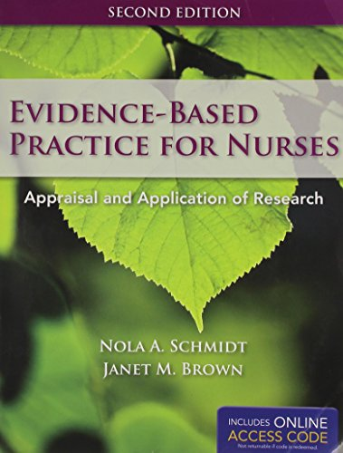 Evidence-Based Practice for Nurses: Appraisal and Application of Research, 2nd Edition
