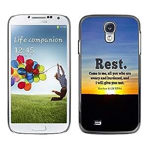 Be Good Phone Accessory // Dura Cáscara cubierta Protectora Caso Carcasa Funda de Protección para Samsung Galaxy S4 I9500 // BIBLE Rest - Matthew 11:28
