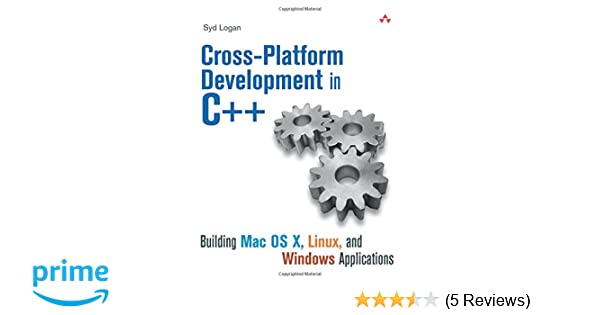 Amazon com: Cross-Platform Development in C++: Building Mac OS X