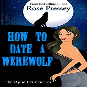 How to Date a Werewolf Audiobook