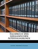 Handbuch der Germanischen Alterthumskunde, Gustav Friedrich Klemm, 1286143284