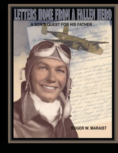 Download Letters Home From A Fallen Hero: A Son's Quest For His Father ebook