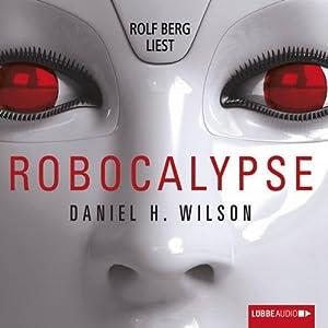 Robocalypse Hörbuch