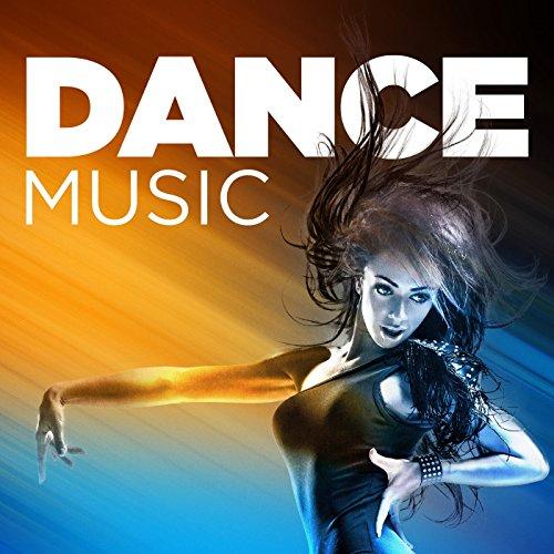 Dance Music [Explicit]