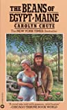 Front cover for the book The Beans of Egypt, Maine by Carolyn Chute