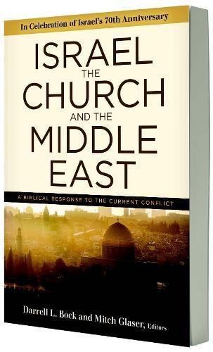 Book cover from Israel, the Church, and the Middle East: A biblical response to the current conflict by Joel C. Rosenberg