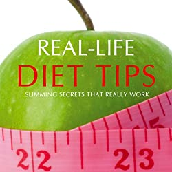 Real-Life Diet Tips
