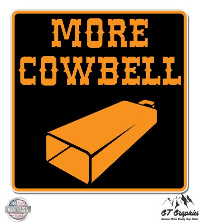 More Cowbell - 3
