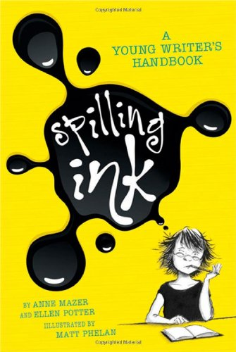 Read Online Spilling Ink: A Young Writer's Handbook pdf epub