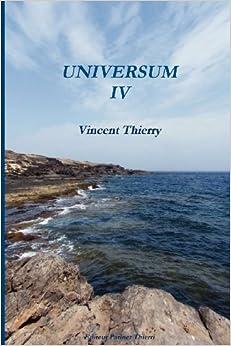 UNIVERSUM IV (French Edition)