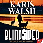 Blindsided | Karis Walsh