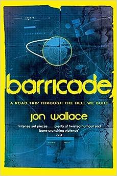 Barricade by Jon Wallace (2015-06-16)