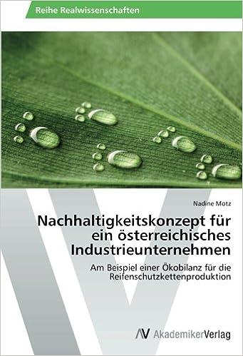 nachhaltigkeitskonzept fr ein sterreichisches industrieunternehmen am beispiel einer kobilanz fr die reifenschutzkettenproduktion amazonde nadine - Okobilanz Beispiel