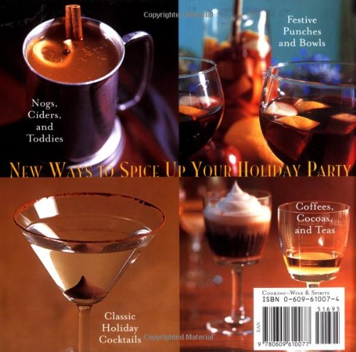 Review Hot Toddies: Mulled Wine, Buttered Rum, Spiced Cider, and Other Soul-Warming Winter Drinks